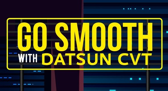 Go Smooth Datsun CVT